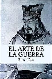 El arte de la guerra por Sun Tzu.